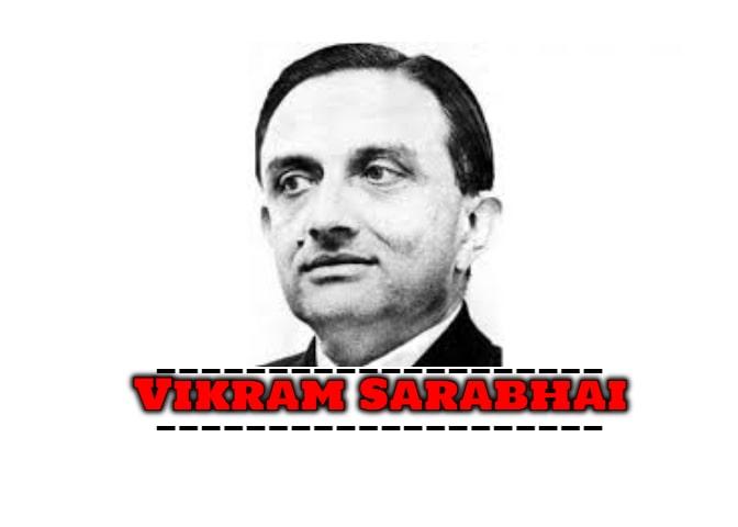 Dr. Vikram Sarabhai Biography In Hind - विक्रम साराभाई की जीवनी