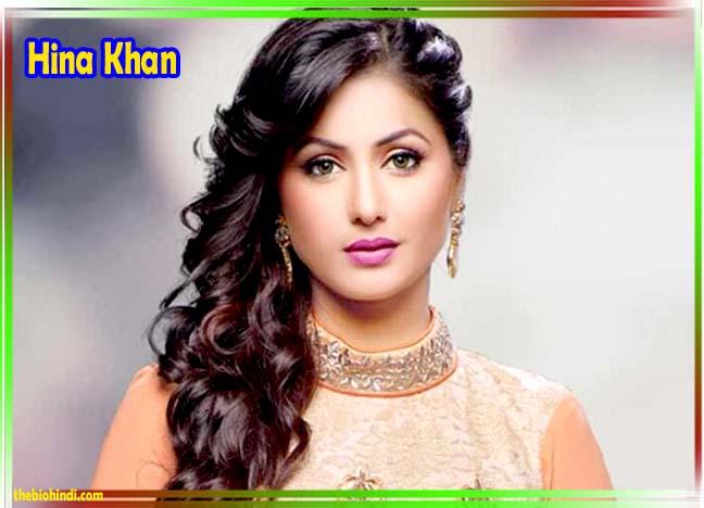 Hina Khan Biography in Hindi