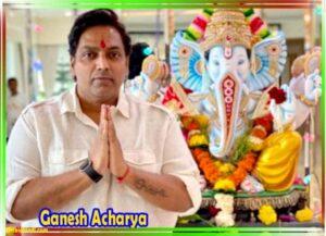 ganesh acharya old photos