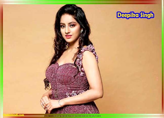 Deepika Singh Biography in Hindi