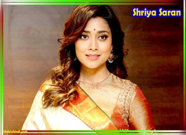 Shriya Saran Biography in Hindi